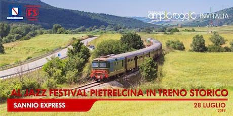 Pietrelcina Jazz Festival 2019 – Sannio Express biglietti