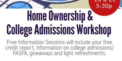 Home Ownership &  College Admissions Workshop