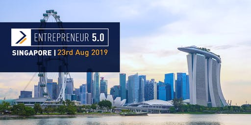 Entrepreneur 5.0 Singapore