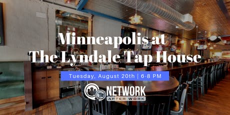 Network After Work Minneapolis at The Lyndale Tap House tickets