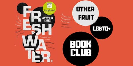 Other Fruit Book Club: Freshwater tickets