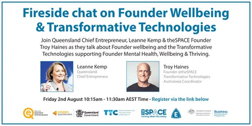 Fireside chat on Founder Wellbeing &  Transformative Technologies