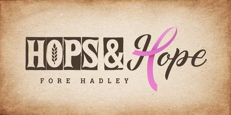 Hops & Hope Fore Hadley 2019 tickets