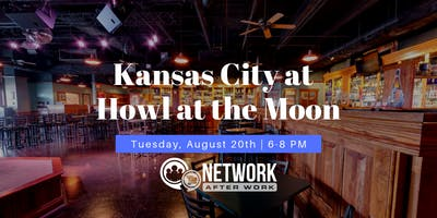 Network After Work Kansas City at Howl at the Moon