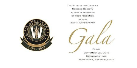 Worcester District Medical Society 225th Anniversary Gala tickets