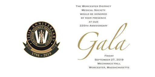 Worcester District Medical Society 225th Anniversary Gala