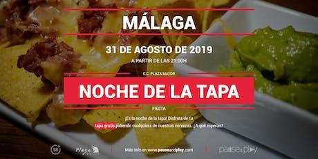 Noche de la tapa en MÁLAGA C.C. PLAZA MAYOR entradas