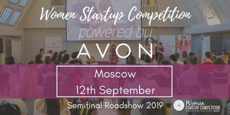 Women Startup Competition powered by Avon in Moscow 2019 tickets