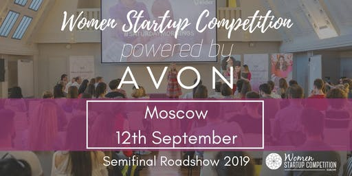 Women Startup Competition powered by Avon in Moscow 2019