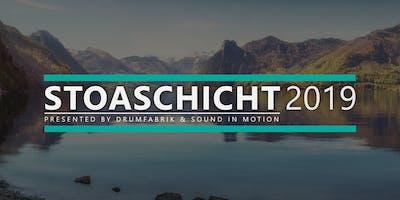 STOASCHICHT 2019 (presented by Drumfabrik & Sound in Motion)