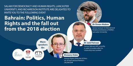 Bahrain: Politics, Human Rights and the fall out from the 2018 election tickets