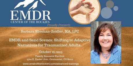 EMDR & Sand Scenes: Shifting to Adaptive Narratives for Traumatized Adults tickets
