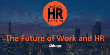 Hacking HR Forum Chicago 2019 Fall Edition tickets