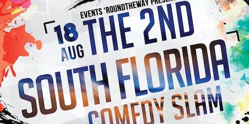 South Florida Comedy Slam 2!