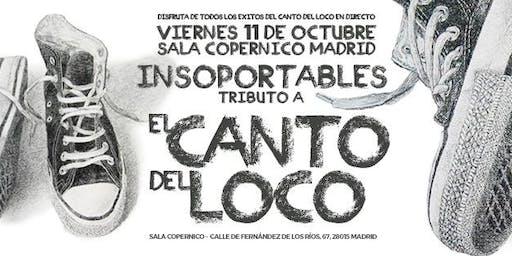 Insoportables - Tributo a El Canto del Loco en Madrid