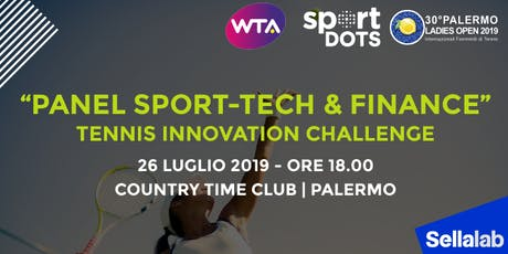 Panel Sport-Tech & Finance | Tennis Innovation Challenge biglietti