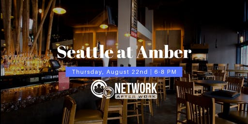Network After Work Seattle at Amber