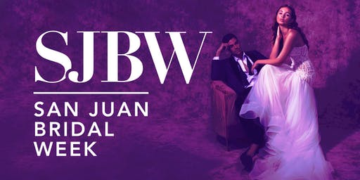 VIP+ Access: San Juan Bridal Week