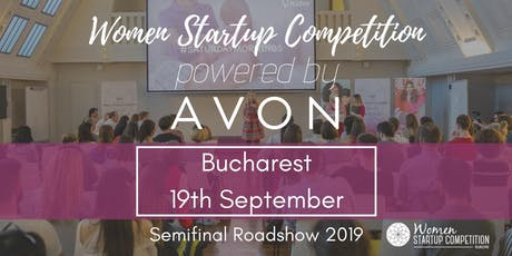 Women Startup Competition powered by Avon in Bucharest 2019 tickets