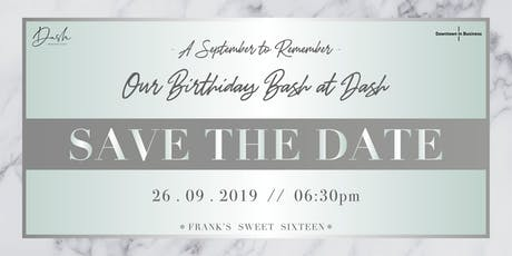 A September to Remember: Downtown's Birthday Bash at Dash tickets