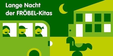 Lange Nacht der FRÖBEL-Kitas Tickets