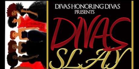 Divas Slay - Fashion Extravaganza Fundraising Event tickets