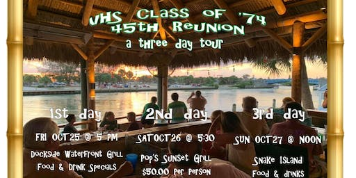 VHS Class of 74 Reunion   October 25, 26, 27, 2019