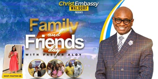 Family & Friends Day with Pastor Aloy Okei