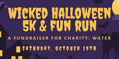 Wicked Halloween 5k & Fun Run - for Charity: Water