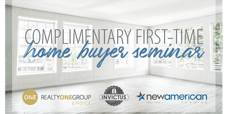 Complimentary First-Time Home Buyers Seminar tickets