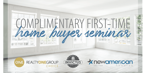 Complimentary First-Time Home Buyers Seminar
