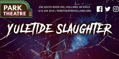 Yuletide Slaughter @ Park Theatre tickets