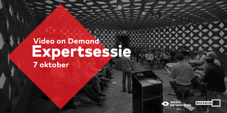 Expertsessie Video on Demand tickets