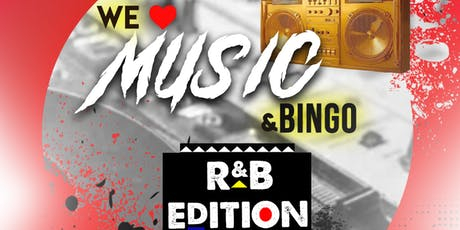 We Love Music and Bingo: R&B Edition tickets