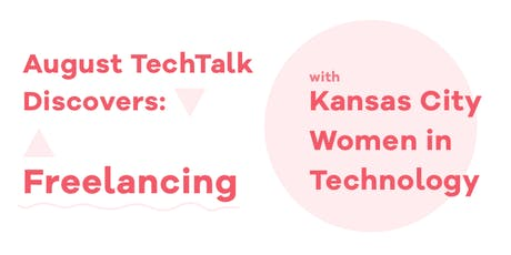 KCWiT TechTalk Discovers: Freelancing tickets