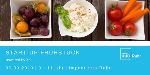 Start-up Frühstück - powered by TK