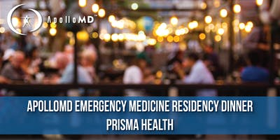 ApolloMD Emergency Medicine Residency Dinner | Prisma Health