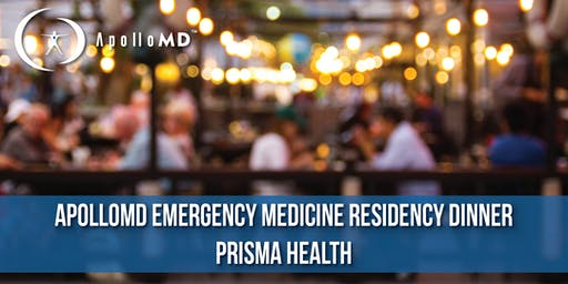 ApolloMD Emergency Medicine Residency Dinner | Prisma Health
