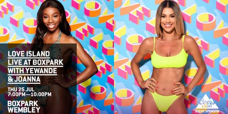 Love Island LIVE at Boxpark with Yewande & Joanna! tickets