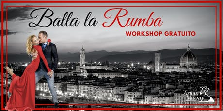 Workshop Gratuito - Balla la Rumba biglietti