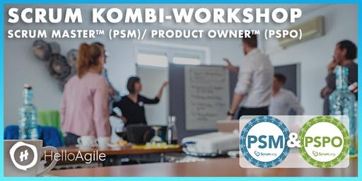 Scrum Master™ (PSM) & Product Owner™ (PSPO) Kombi-Workshop