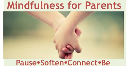 Mindfulness for Parents and Carers Course (9 weeks) tickets