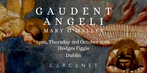 Gaudent Angeli by Mary O'Malley: Carcanet Book Launch Dublin