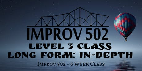 Level 3 Improv: Long Form In-Depth (6-Week Class) tickets