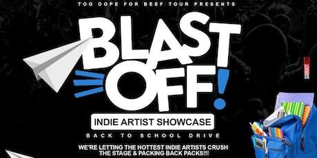 Blast Off! Indie Artist Showcase & Back to School Drive tickets