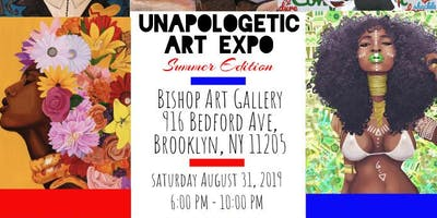 "The Unapologetic Art Expo "" Summer Edition"""