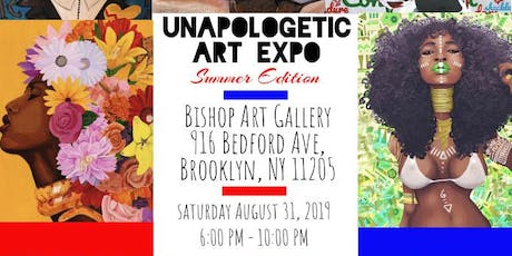 "The Unapologetic Art Expo "" Summer Edition"" tickets"