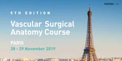 5TH EDITION – VASCULAR SURGICAL ANATOMY COURSE