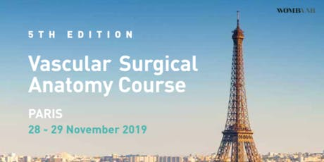 5TH EDITION – VASCULAR SURGICAL ANATOMY COURSE tickets