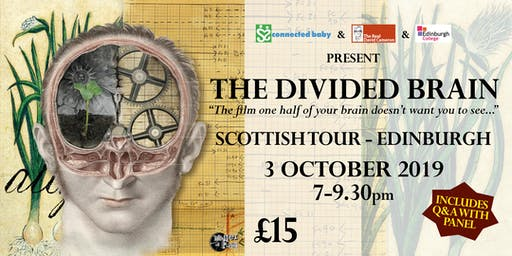 """The Divided Brain"" - Scottish Tour - Edinburgh"
